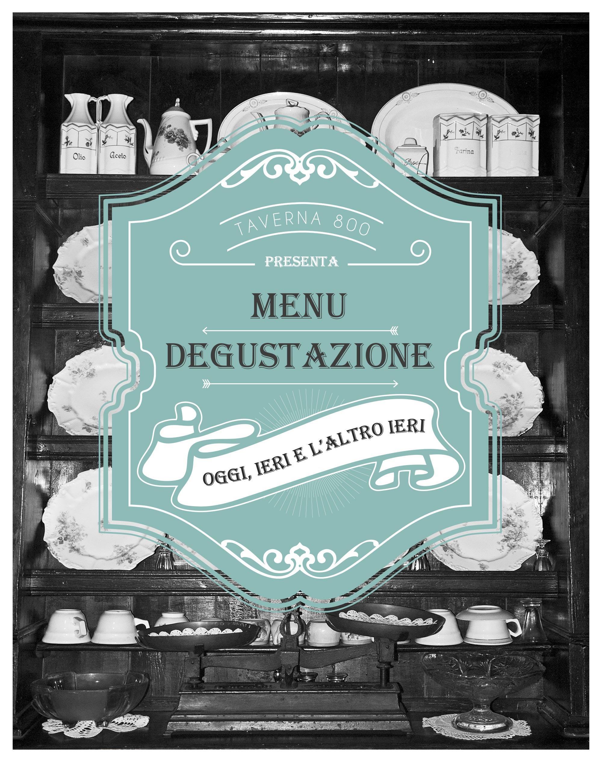 menu degustazione Oggi, ieri e l'altro ieri
