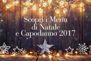 Menu di Natale e San Silvestro 2017